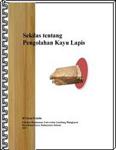 eBook Sekilas tetang Pengolahan Kayu Lapis